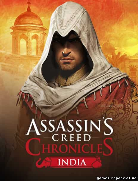 Assassin's Creed Chronicles: Индия repack 2016