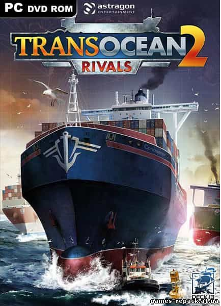 TransOcean 2: Rivals (2016) PC