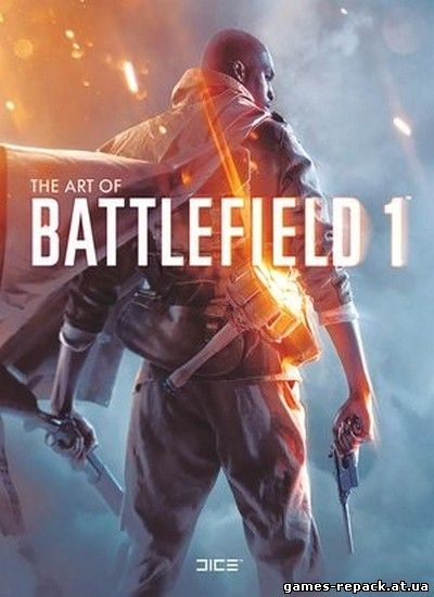 Battlefield 1: Digital Deluxe Edition [Update 3] (2016) PC | RiP