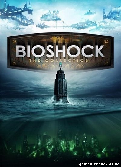 BioShock: Collection - Remastered (2016) PC | RePack